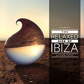 The Relaxed Side of Ibiza, Vol. 3 by Various Artists