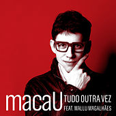 Tudo Outra Vez by Mallu Magalhães