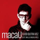 Tudo Outra Vez by macaU