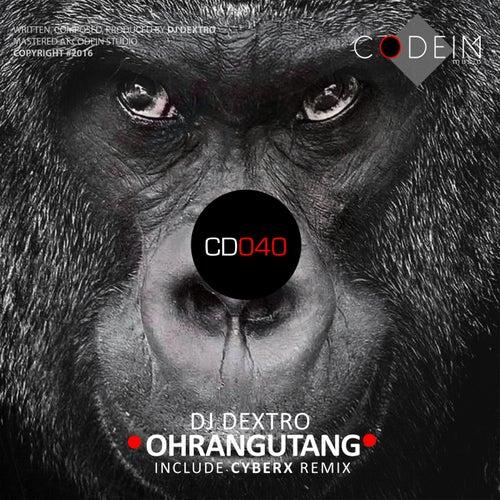 Ohrangutang by DJ Dextro
