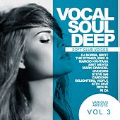 Soft Club Voices, Vol.3: Vocal Soul Deep - EP by Various Artists
