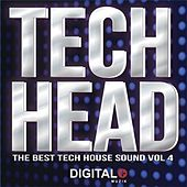Tech Head The Best Tech House Sound, Vol. 4 - EP by Various Artists