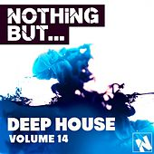 Nothing But... Deep House, Vol. 14 - EP by Various Artists