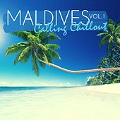 Maldives Calling Chillout, Vol. 1 by Various Artists
