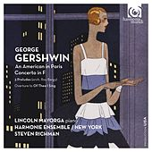 George Gershwin: An American in Paris, Concerto in F by Various Artists