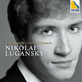 Tchaikovsky: Grand Sonata Nikolai Lugansky (Piano) by Nikolai Lugansky