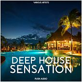 Deep House Sensation by Various