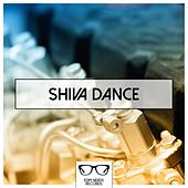 Shiva Dance - EP by Various Artists