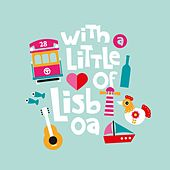 With a Little Love of Lisboa by Various Artists