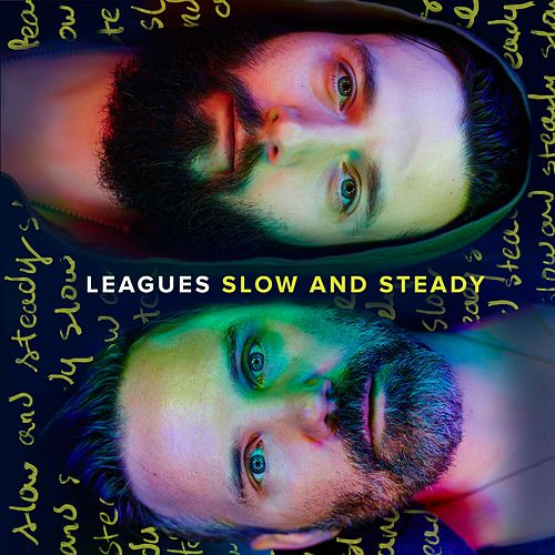 Slow and Steady by Leagues