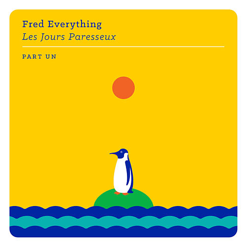 Les jours paresseux - part un by Fred Everything
