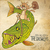Musky by Ben Valasek and the Growlers