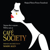 Cafe Society (Original Motion Picture Soundtrack) von Various Artists