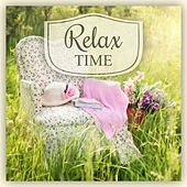 Relax Time – New Age Music for Time to Rest, Best Healing Music for Massage, Relaxing Therapy, Calming Music, Nature Sounds by New Age