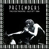 The Fox Theatre, Detroit, July 7th, 1984 (Remastered, Live On Broadcasting) von Pretenders
