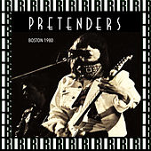 Paradise Theater, Boston, March 23rd, 1980 (Remastered, Live On Broadcasting) von Pretenders
