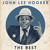 The Best von John Lee Hooker
