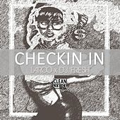 Checkin' In (I'm Workin') - Single by Laroo