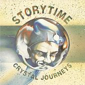 Crystal Journeys (Remastered) by Story Time