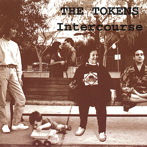 Intercourse by The Tokens