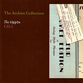 The Archive Collection 1940'S CD1 by Various Artists