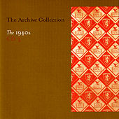 The Archive Collection 1940'S CD 3 by Various Artists