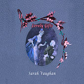Lovely Gifts by Sarah Vaughan