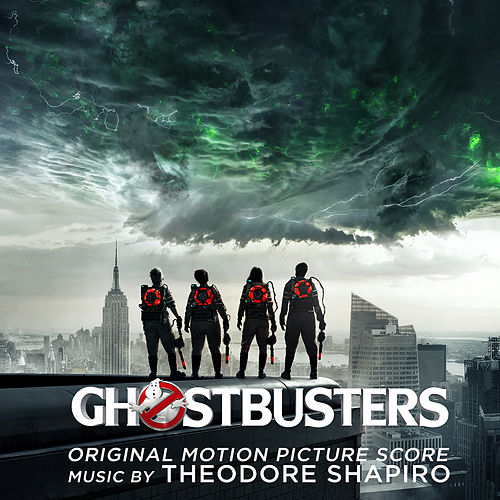Ghostbusters (Original Motion Picture Score) by Theodore Shapiro