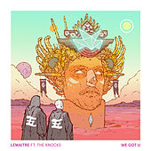 We Got U by Lemaitre