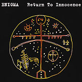 Return To Innocence von Enigma