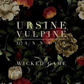 Wicked Game by Ursine Vulpine