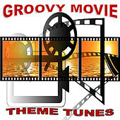 Groovy Movie Theme Tunes by Various Artists