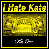 Act One by I Hate Kate