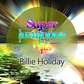 Super Luminous Hits by Billie Holiday