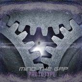Prototype by Mind Da Gap