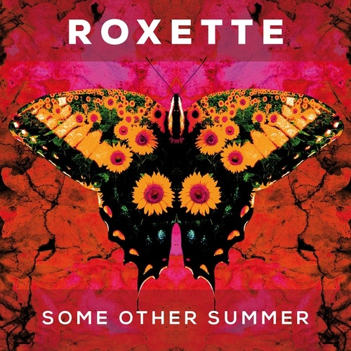 Some Other Summer by Roxette