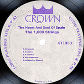The Heart And Soul Of Spain by The 1000 Strings