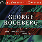 George Rochberg: String Quartet No. 1 by Various Artists