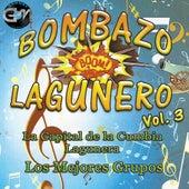 Bombazo Lagunero, Vol. 3 by Various Artists