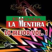Lo Mejor, Vol. 1 by Banda La Mentira