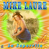 La Saporrita by Mike Laure