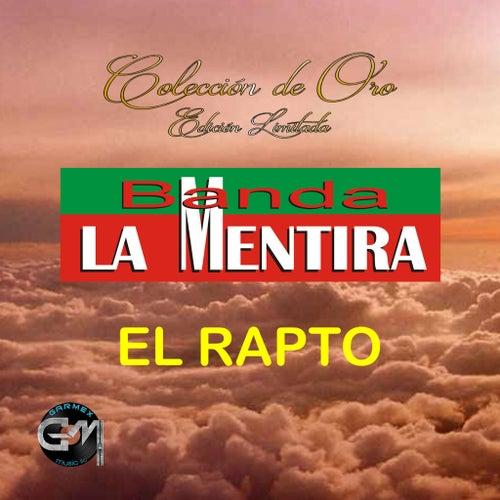 El Rapto by Banda La Mentira