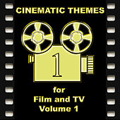 Cinematic Themes For Film And TV - Volume 1 by Various Artists