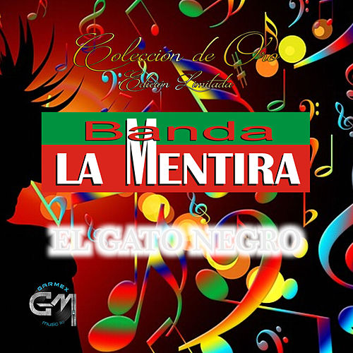 El Gato Negro by Banda La Mentira