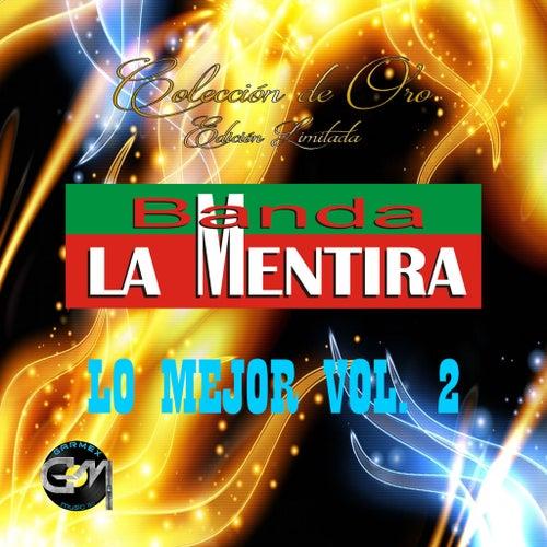 Lo Mejor, Vol. 2 by Banda La Mentira