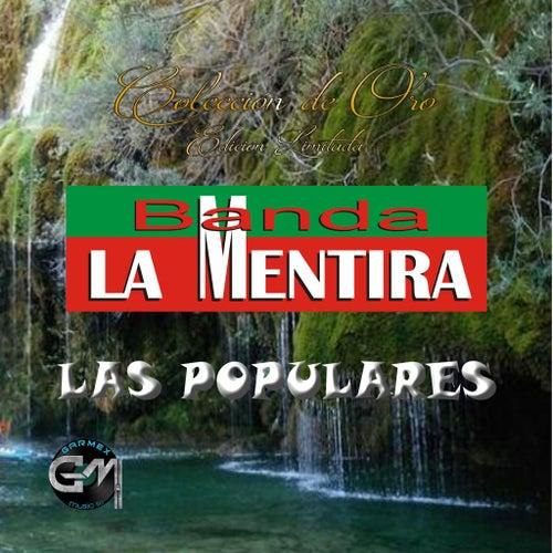 Las Populares by Banda La Mentira
