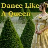 Dance Like A Queen von Various Artists