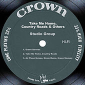 Take Me Home, Country Roads & Others by Studio Group