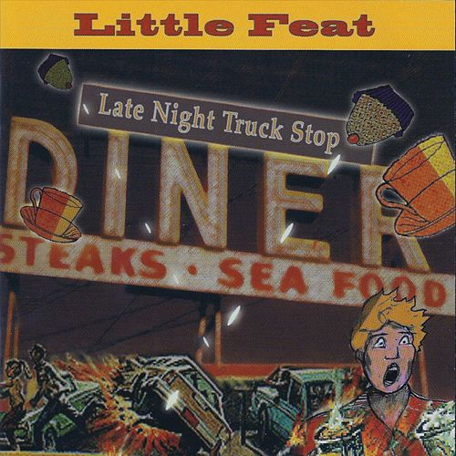 Late Night Truck Stop (Live) von Little Feat