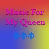 Music For My Queen von Various Artists